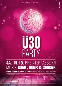 Ü30 PARTY @ Rheinterrasse Konstanz – Sa 15.10.2016
